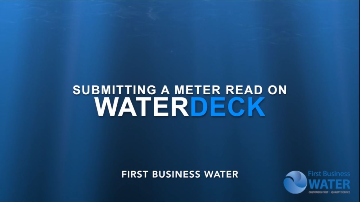 First Business Water - Submitting a meter read on WaterDeck